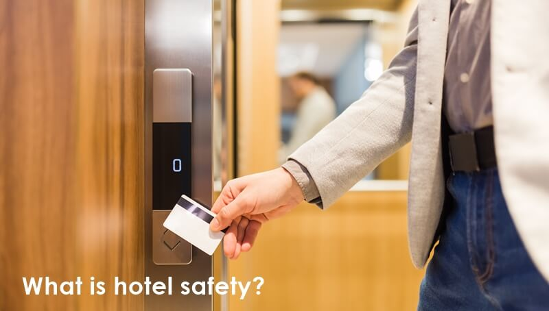 1626174920 What is hotel safety - Buyer Guide