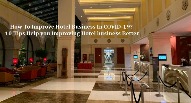 resize,m fill,w 1308,h 706# - How To Improve Hotel Business In COVID-19 2021?